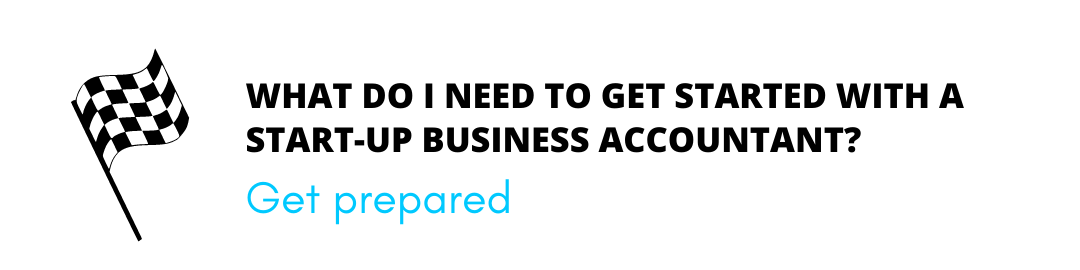 what do i need to get started with a start up business accountant header