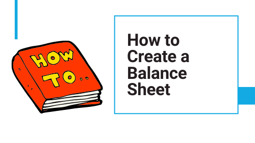 how to create a balance sheet