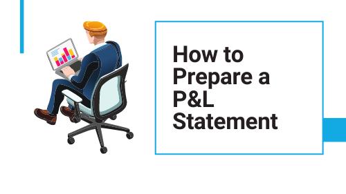 a man sitting a preparing a P&L statement
